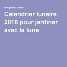 Jardiner Malin Calendrier Lunaire Avril 2015 by 1000 Id 233 Es Sur Le Th 232 Me Jardin Lunaire Sur Pinterest