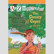 A To Z Mysteries #03 The Canary Caper Scholastic