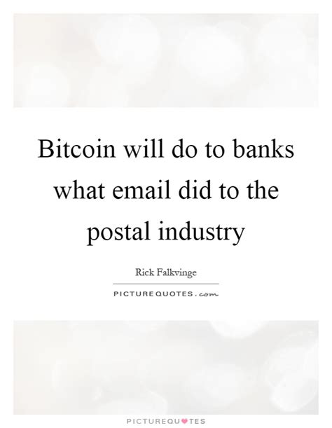 Subscribe to get more stuff like this. Bitcoin Quotes   Bitcoin Sayings   Bitcoin Picture Quotes