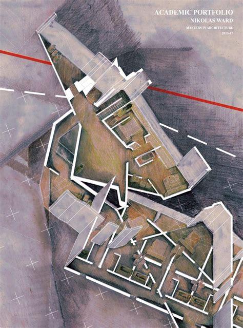 Nikolas Ward Architecture Portfolio Masters in