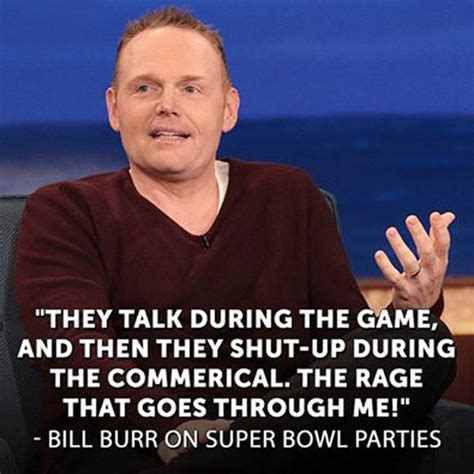 Bill Burr Meme - bill burr quotes quotesgram