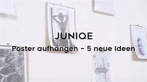 Ideen Fotos Aufhängen : poster aufh ngen 5 neue ideen juniqe tutorial youtube ~ Yasmunasinghe.com Haus und Dekorationen