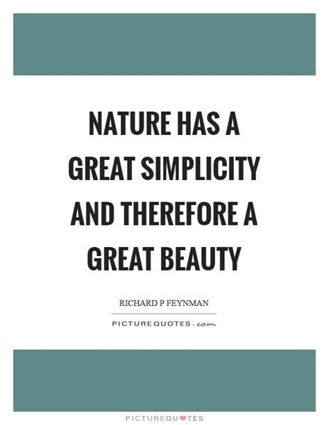Nature Has A Great Simplicity And Therefore A Great Beauty. Positive Kanye Quotes. Deep Quotes To Say To Your Boyfriend. Deep Violence Quotes. Quotes To Live For Others. Harry Potter Quote Vinyl. Positive Quotes Through Tough Times. Short Quotes Of The Day. Winnie The Pooh Quotes Lucky