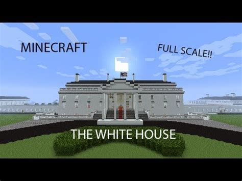 minecraft the white house full scale youtube