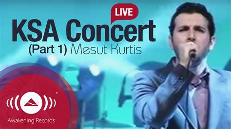 Mesut Kurtis Live At Jeddah, Ksa Part 1