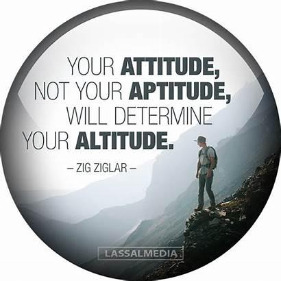 Attitude Altitude Aptitude Determine Zig Ziglar Hustle