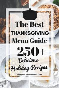 250  Best Mouthwatering Thanksgiving Dinner Recipes