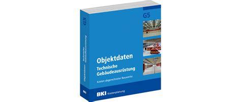 Bki Objektdaten Technische Gebaeudeausruestung G5 by Architekturblatt Bki Neuerscheinung F 252 R