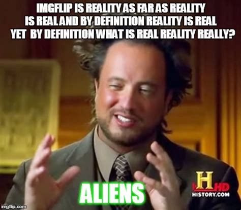 Meme Meaning French - ancient aliens meme imgflip