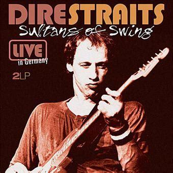 sultan of swing album sultans of swing live dire straits vinyle album