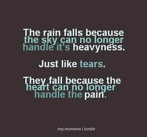 Just like tears ~ quotes | Silent tears | Pinterest ...