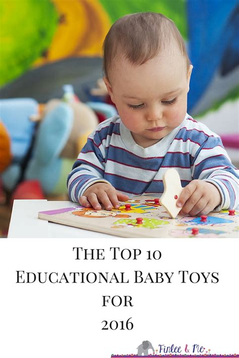 Top 10 Educational Toys For Babies The Best Baby Toy Guide