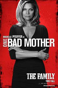 Watch The New Michelle Pfeiffer Featurette From THE FAMILY ...
