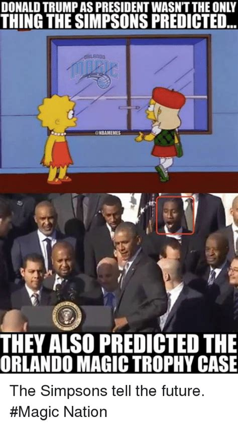 Orlando Memes - donaldtrumpas president wasnttheonly thing the simpsons predicted orlando nba memes they also