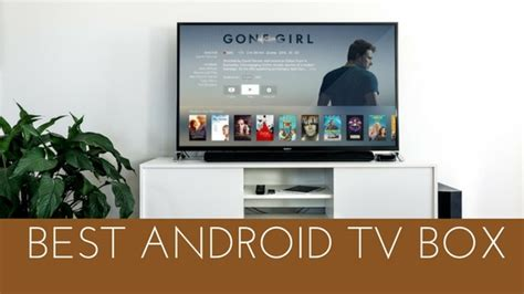 how does android tv box work best android tv box in 2017 that works with kodi