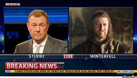 Breaking News Meme - breaking news winterfell by ben meme center