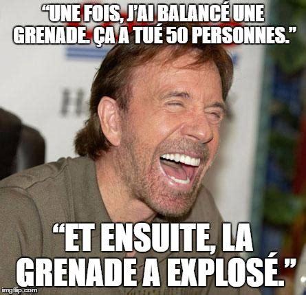 Memes En Francais - voici les 15 meilleurs chuck norris facts les prouesses les plus bal 232 zes attribu 233 es 224 l acteur