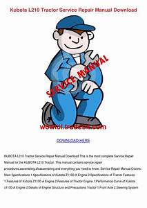 Kubota L210 Tractor Service Repair Manual Dow By Lankidd