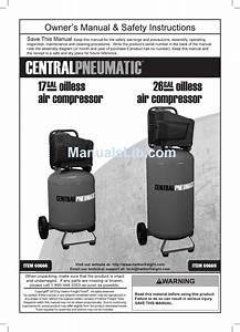 Central Pneumatic Centralpneumatic 17 Gal Owner U0026 39 S Manual