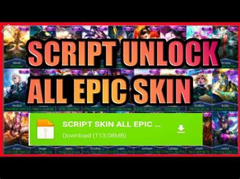 script unlock  epic skin full effect youtube