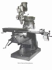 Bridgeport Series Ii Special Milling Machine Instructions