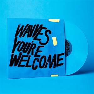 WAVVES 'YOU'RE WELCOME' (LP) – GHOST RAMP