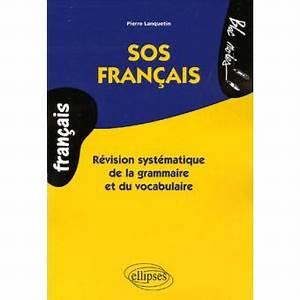 Car Sos Francais : sos fran ais r vision syst matique de la grammaire et du ~ Maxctalentgroup.com Avis de Voitures