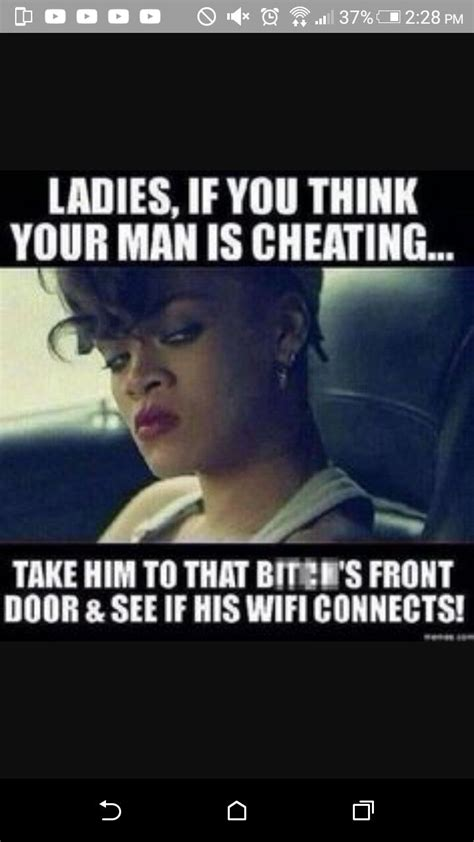 Cheating Memes - he cheating funny relationship memes pinterest relationship memes real talk and relationships