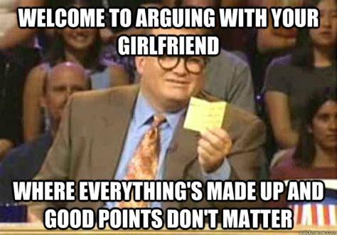 Argue Meme - 50 things that guys wish girls knew