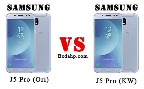 Harga Samsung J5 Yang Asli 15 cara membedakan samsung j5 pro 2017 asli dan palsu