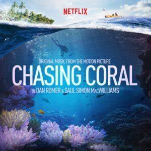 Chasing Coral Soundtrack Released Film Music Reporter