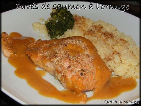 aud a la cuisine saumon à l 39 orange et aux graines de sésame aud 39 à la cuisine