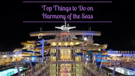 Top Things To Do On Harmony Of The Seas Eatsleepcruisecom