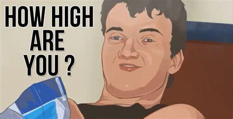 Super High Guy Meme - really high guy meme animated how high are you youtube