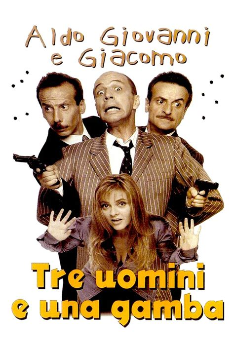 Tre Uomini E Una by Tre Uomini E Una Gamba 1997 Scheda Stardust