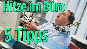 Tipps Gegen Hitze : 5 tipps gegen die hitze im b ro youtube ~ A.2002-acura-tl-radio.info Haus und Dekorationen