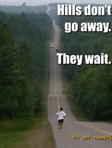 Quotes Running Hills  Quotesgram