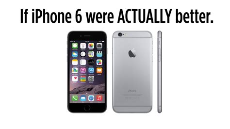 how to to iphone if iphone 6 were actually better
