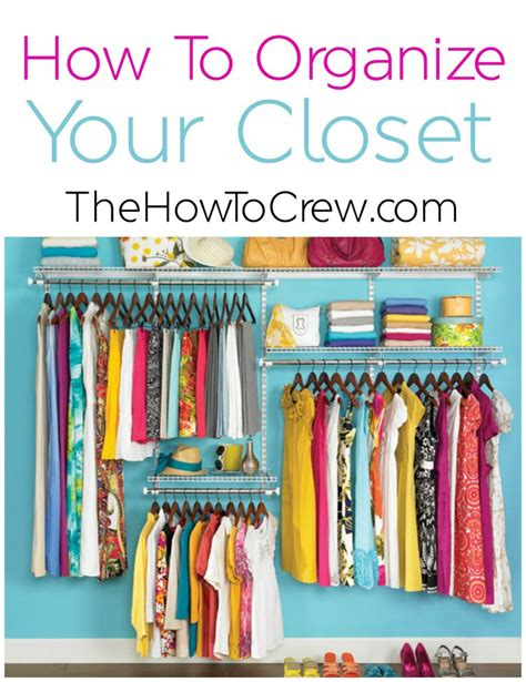 how to organize your closet 10 of the best tips and