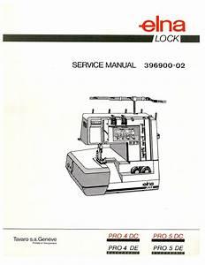 Elna Pro 4de 4dc 5de 5dc Serger Service Manual  U0026 Parts