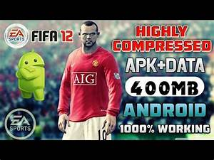 [400MB] How to Download FIFA12 LITE Apk+Obb HIGHLY ...