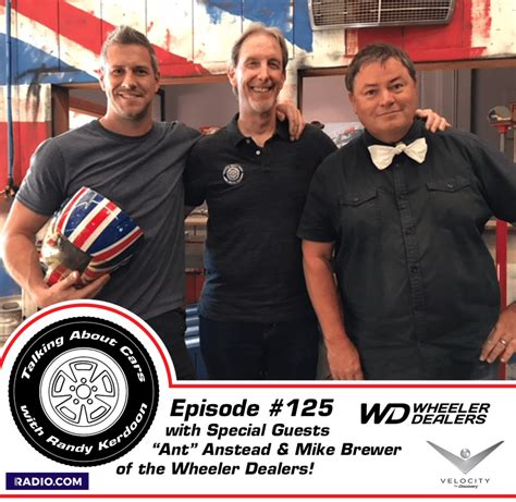 Wheeler Dealers California Workshop Location by Talking About Cars With Randy Kerdoon It S The Podcast