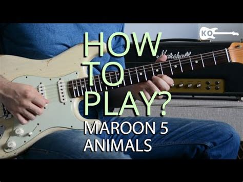 play animals  maroon   electric guitar