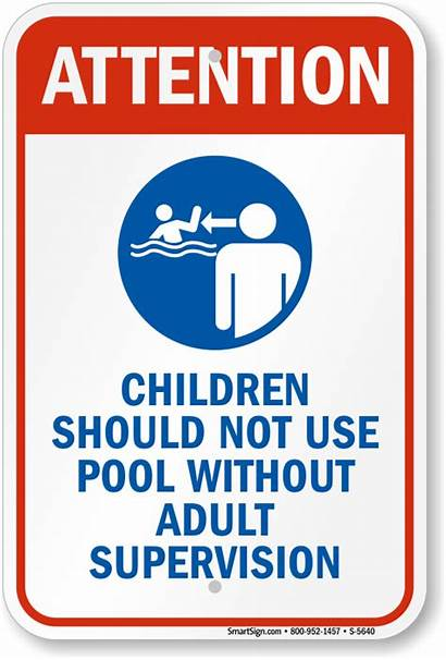 Pool Supervision Adult Sign Children Without Signs