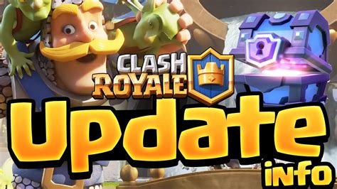 clash royale update information be ready