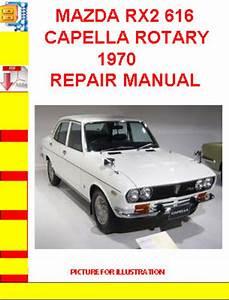 Mazda Rx2 616 Capella Rotary 1970 Repair Manual