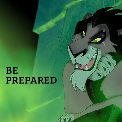 Be Prepared Meme - disney villains scar disney pinterest classroom finals and songs