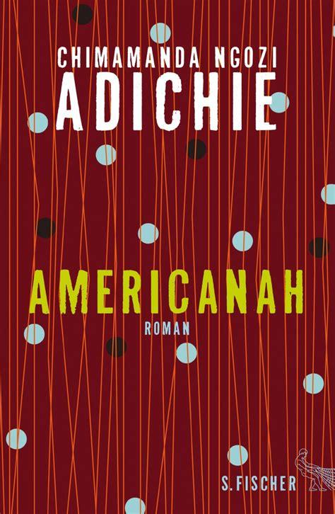 S Fischer Verlage  Americanah (hardcover