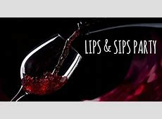 Lips And Sips Party at 165 York Woods Rd, South Berwick