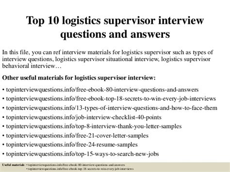 For Logistics Supervisor by Top 10 Logistics Supervisor Questions And Answers